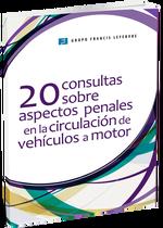 20 consultas sobre aspectos penales en la circulación de vehículos a motor